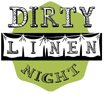 Dirty Linen Night